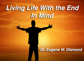 life-with-end-in-mind